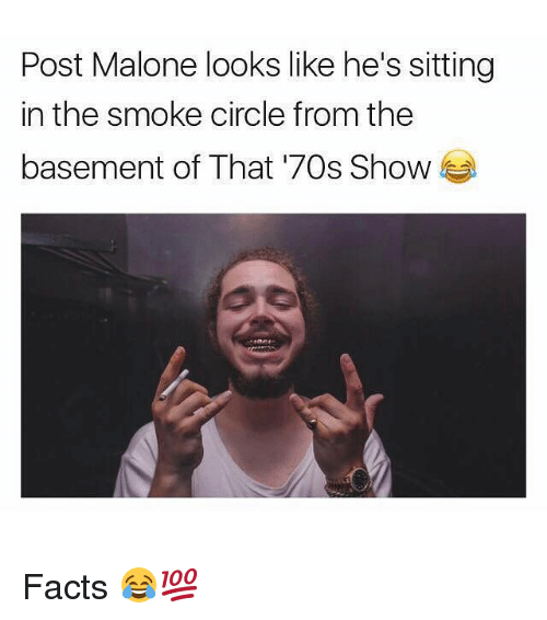 Funny Post Malone And That 70s Show Looks Like Hes Sitting Facts