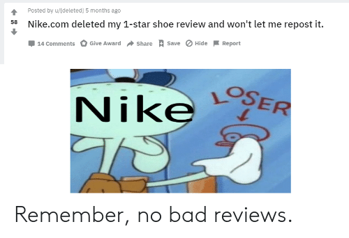 Posted by Udeleted 5 Months Ago 58 Nikecom Deleted My 1-Star Shoe