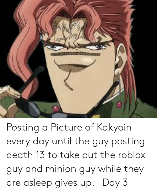 Posting a Picture of Kakyoin Every Day Until the Guy Posting