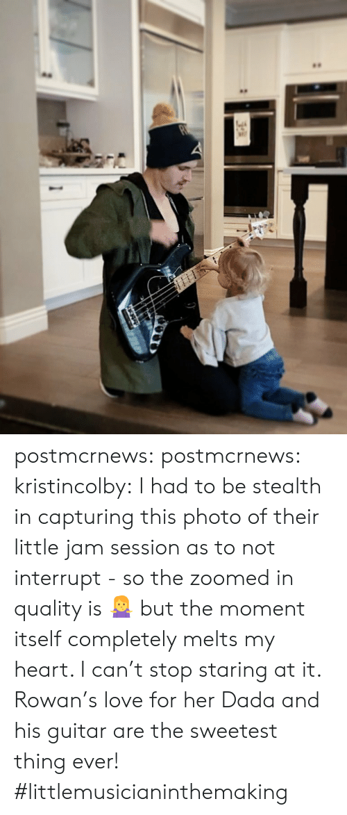 Instagram, Love, and Tumblr: postmcrnews:  postmcrnews:  kristincolby: I had to be stealth in capturing this photo of their little jam session as to not interrupt - so the zoomed in quality is 🤷‍♀️ but the moment itself completely melts my heart. I can't stop staring at it. Rowan's love for her Dada and his guitar are the sweetest thing ever! #littlemusicianinthemaking