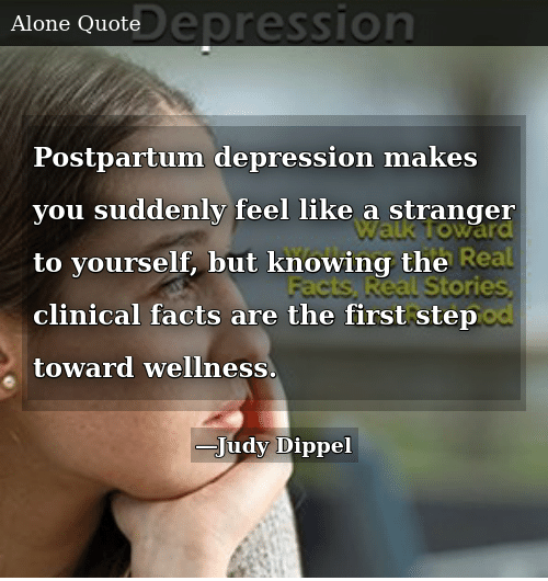 Postpartum Depression Makes You Suddenly Feel Like a ...