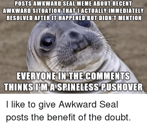 posts awkward seal meme about recent awkward situation that i 2771247 ✅ 25 best memes about seal meme seal memes,Seal Meme