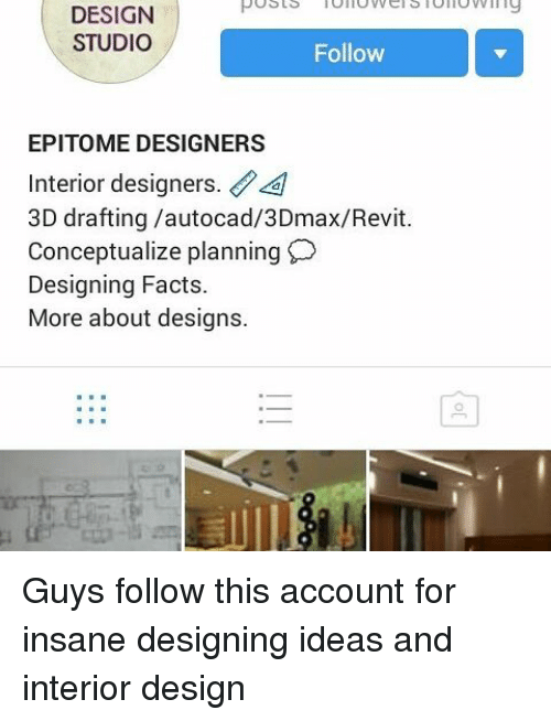 Facts Memes And Posts Design Studio Follow Epitome Designers Interior