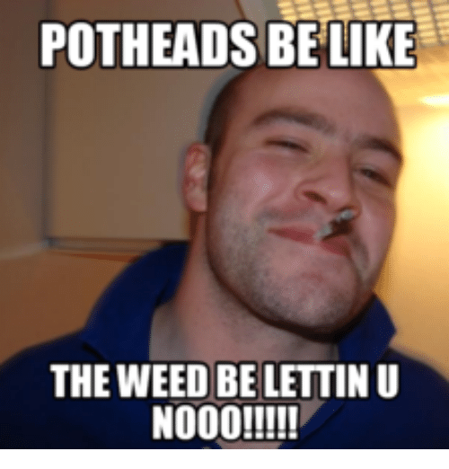 how to get stoned with no weed meme