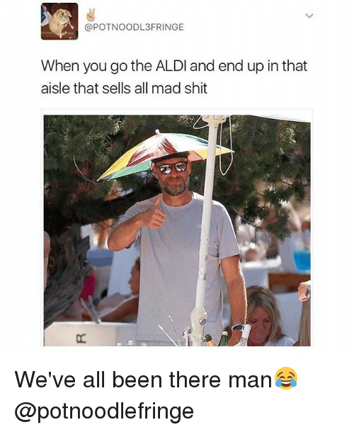 potnoodl3fringe when you go the aldi and end up in 25349117 ✅ 25 best memes about aldi aldi memes
