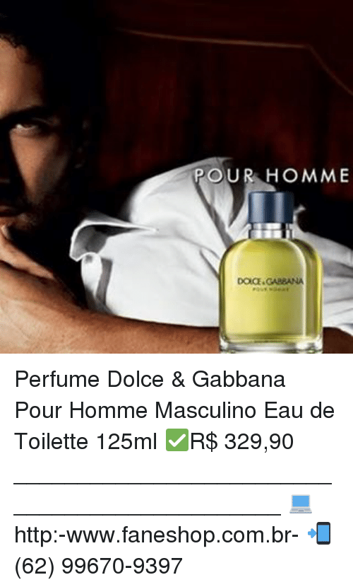 Memes, Http, and 🤖  POUR HOMME Perfume Dolce   Gabbana Pour Homme Masculino 2f8b67c78e