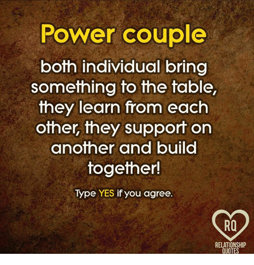 Power Couple Quotes Cool Power Couple Both Individual Bring Something To The Table They