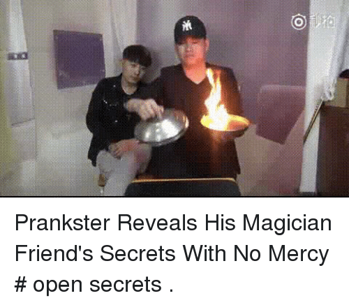 Friends, Funny, and Mercy: Prankster Reveals His Magician Friend's Secrets With No Mercy # open secrets .