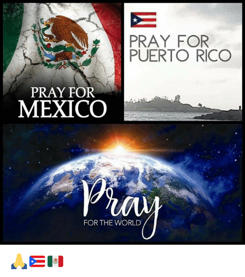 Image result for PRAY FOR MEXICO AND PUERTO RICO
