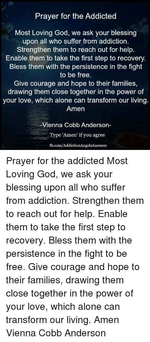 Prayer for the Addicted Most Loving God We Ask Your Blessing