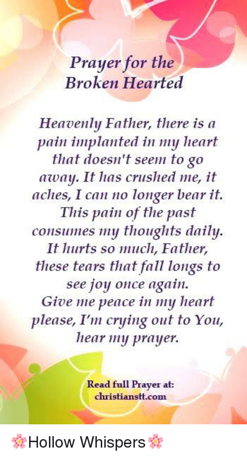 Prayer for the Broken Hearted Heavenly Father There Is a