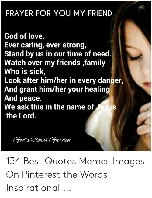 PRAYER FOR YOU MY FRIEND God of Love Ever Caring Ever Strong Stand