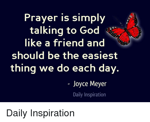 Prayer is simply talking to god like a friend and should be the god memes and prayer prayer is simply talking to god like a friend thecheapjerseys Choice Image