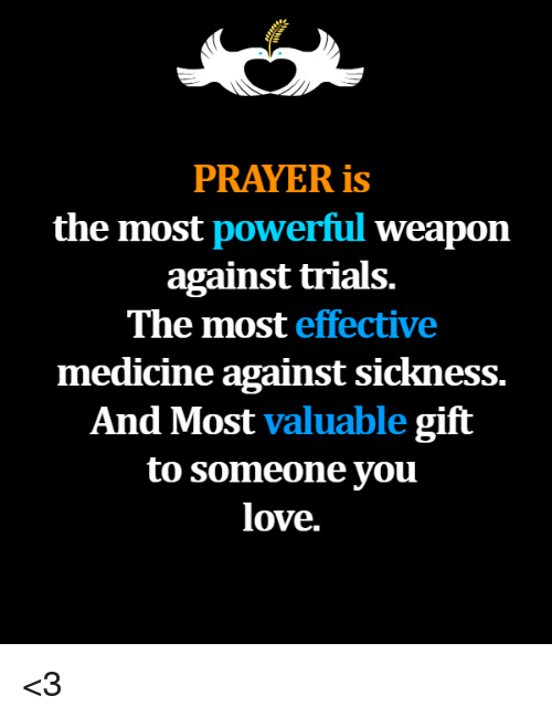 PRAYER Is the Most Powerful Weapon Against Trials the Most Effective