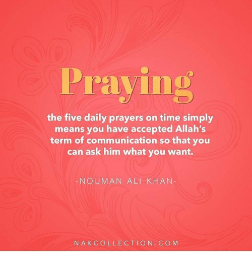 Praying the Five Daily Prayers on Time Simply Means You Have