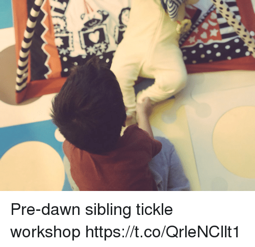 Memes, Dawn, and 🤖: Pre-dawn sibling tickle workshop https://t.co/QrleNCllt1