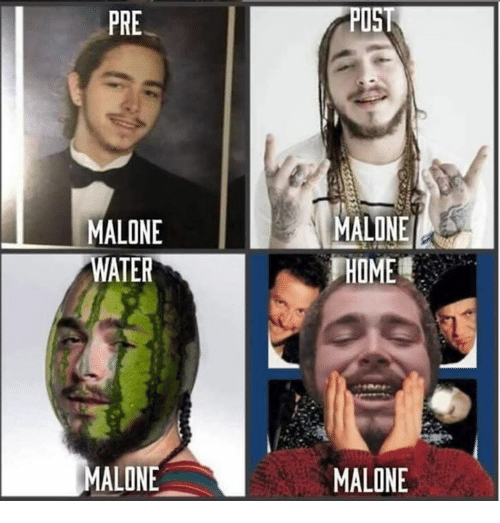 Post Malone, Water, and Post: PRE  POST  MALONE  MALONE  WATER  MALONE  MALONE