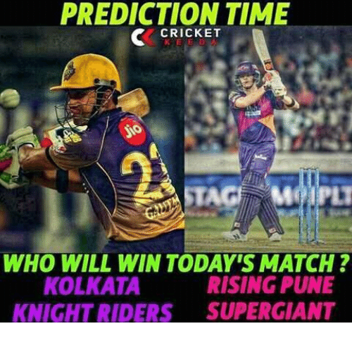 PREDICTION TIME CRICKET SO WHO WILL WIN TODAY'S MATCH