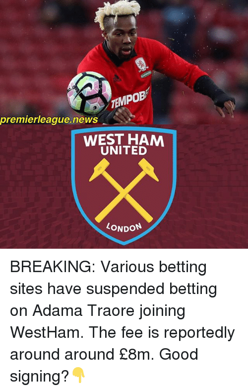 sports shoes cdee1 b5310 premierleague-news-west-ham-united-london-breaking-various-betting-sites-have-23223086.png