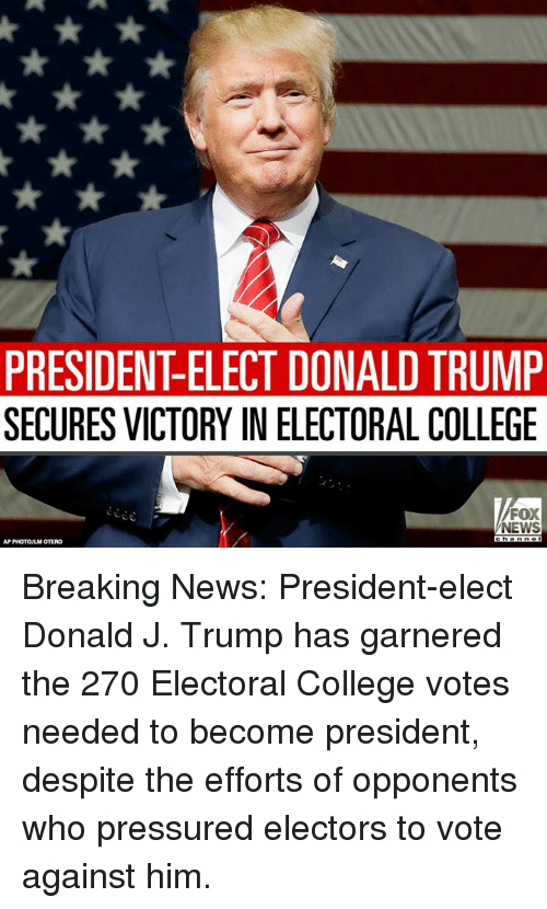 PRESIDENT ELECT DONALDTRUMP SECURES VICTORY IN ELECTORAL