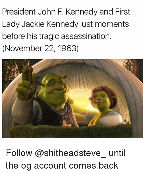 president john f kennedy and first lady jackie kennedy just 10497712 ✅ 25 best memes about john f kennedy john f kennedy memes