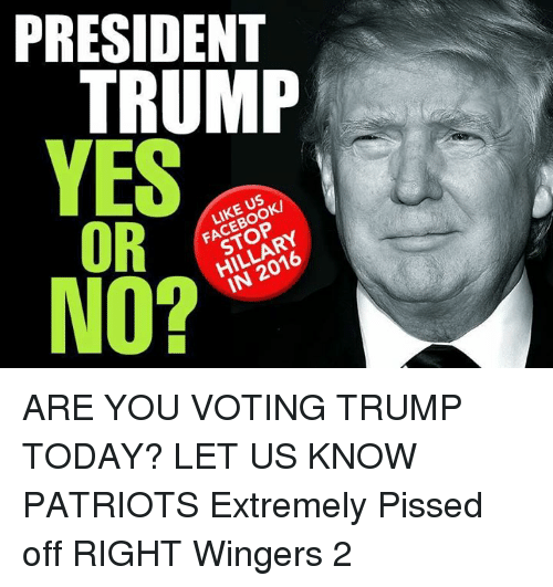 President Trump Or No Like Us Facebook Stop Hillary In 2016 Are You