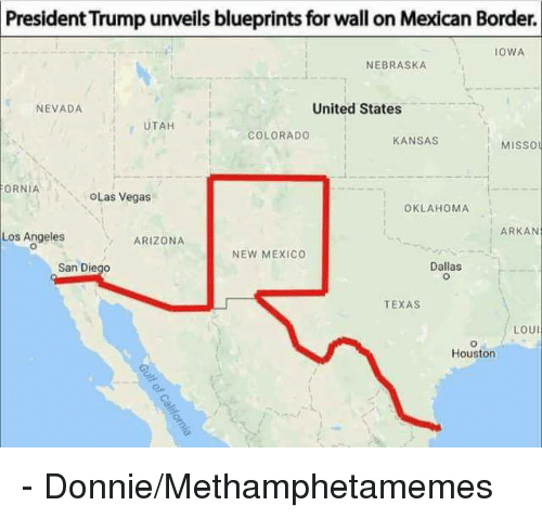 President trump unveils blueprints for wall on mexican border iowa memes arizona and colorado president trump unveils blueprints for wall on mexican border malvernweather Choice Image