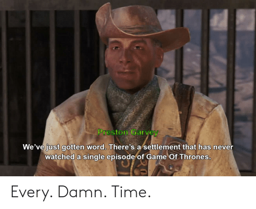 Preston Garvey We've Just Gotten Word There's a Settlement That Has