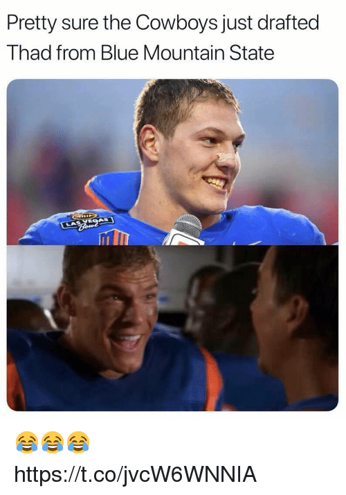 Dallas Cowboys, Blue, and Blue Mountain State: Pretty sure the Cowboys just drafted  Thad from Blue Mountain State 😂😂😂 https://t.co/jvcW6WNNIA