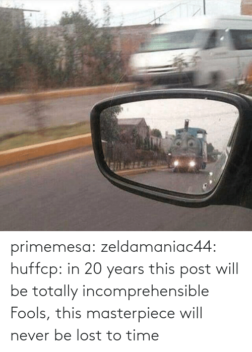 Tumblr, youtube.com, and Lost: primemesa:  zeldamaniac44:  huffcp:  in 20 years this post will be totally incomprehensible  Fools, this masterpiece will never be lost to time