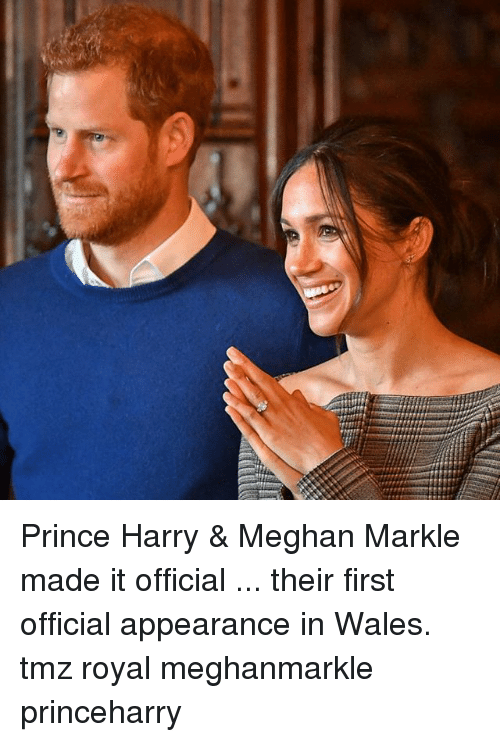 Memes, Prince, and Prince Harry: Prince Harry & Meghan Markle made it official ... their first official appearance in Wales. tmz royal meghanmarkle princeharry