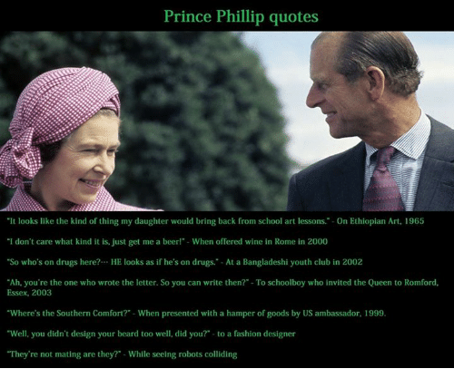 Prince Philip Quotes | Prince Phillip Quotes It Looks Like The Kind Of Thing My Daughter