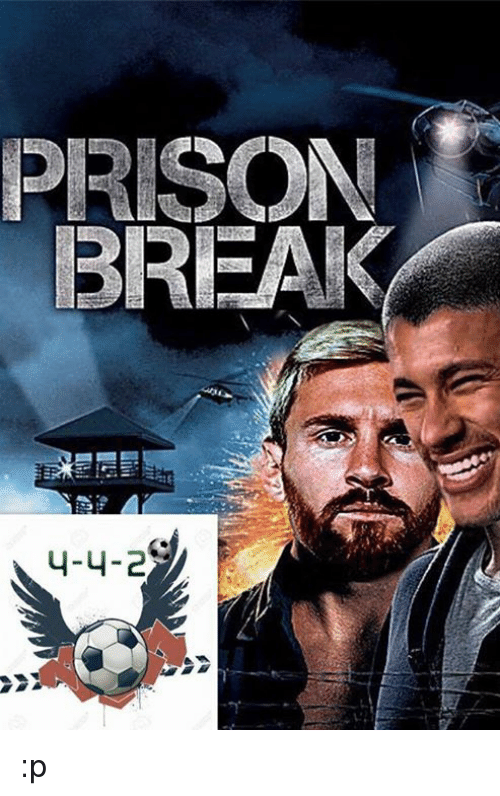 Prison Break 4 4 2 P Meme On Meme
