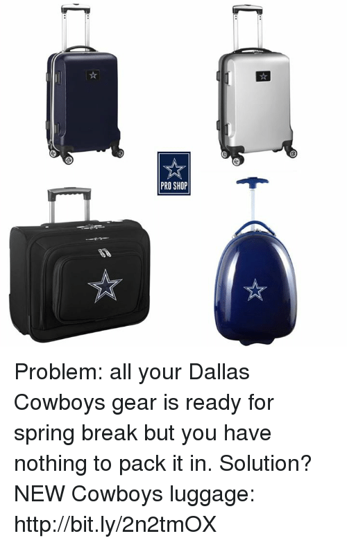 7d4b9328c5a PRO SHOP Problem All Your Dallas Cowboys Gear Is Ready for Spring ...