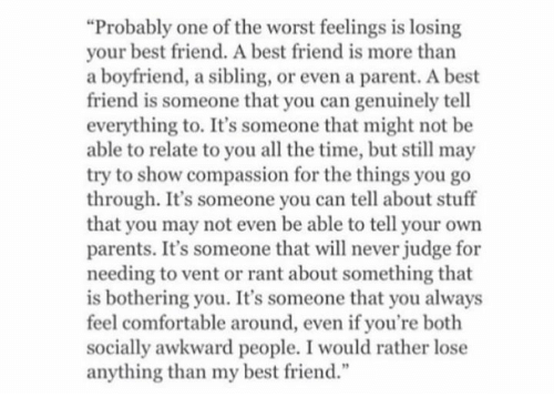 Losing your bestfriend