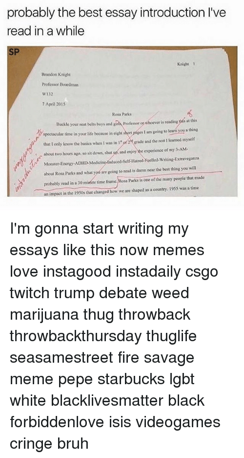 Essay Discrimination Best Memes About Mepepe Mepepe Memes Black Lives Matter Bruh And Energy  Probably The Best Cause And Effect Essays On Marijuana Martin Luther King Speech Essay also Cause Of Stress Essay Essays On Marijuana  Best Memes About Mepepe Mepepe Memes Cause  Descriptive Essay About A Teacher