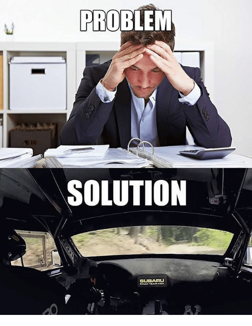 Subaru, Problem, and  Solution: PROBLEM  SOLUTION  SUBARU