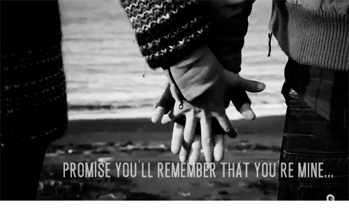 Mine, Remember, and You: PROMISE YOULL REMEMBER THAT YOU RE MINE..