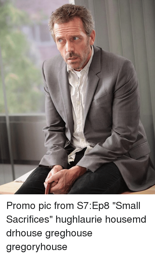 Promo Pic From S7ep8 Small Sacrifices Hughlaurie Housemd Drhouse