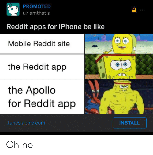 PROMOTED Uiamthatis Reddit Apps for iPhone Be Like Mobile