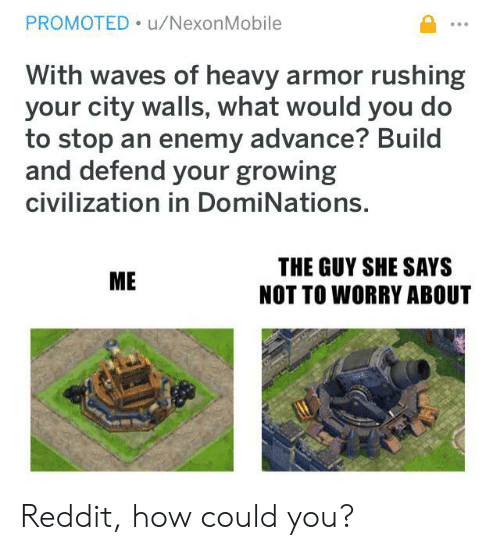 PROMOTED uNexonMobile With Waves of Heavy Armor Rushing Your City