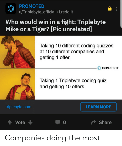 PROMOTED U Triplebyte_official 1reddit Who Would Win in a Fight