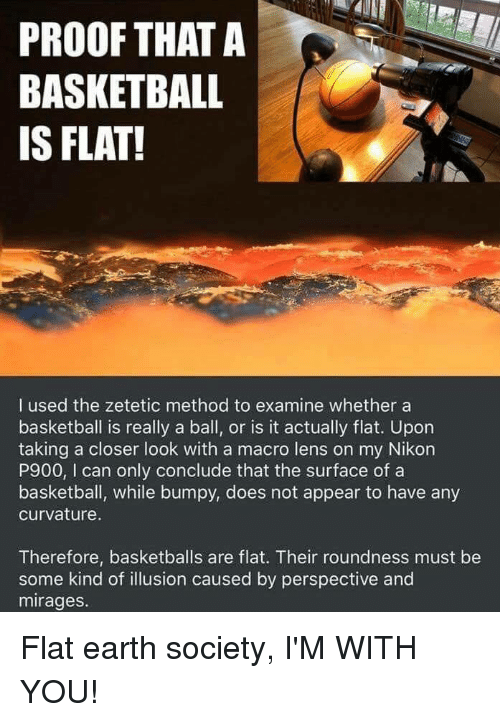 Basketball Funny And Earth PROOF THATA BASKETBALL IS FLAT L Used The