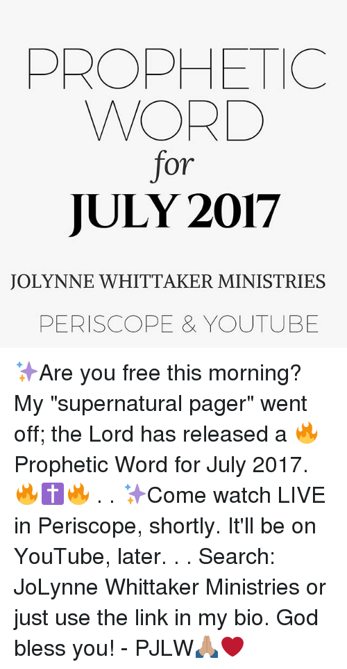 PROPHETIC WORD for JULY 2017 JOLYNNE WHITTAKER MINISTRIES PERISCOPE