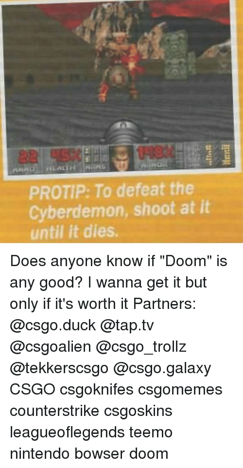 PROTIP to Defeat the Cyberdemon Shoot at It Until It Dies
