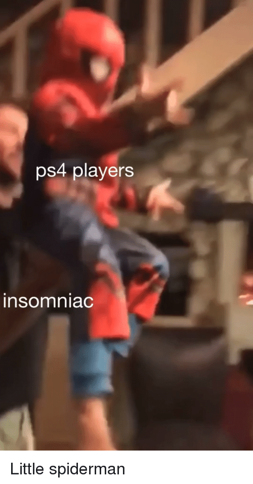 Ps4, Spiderman, and Insomniac: ps4 players  insomniac Little spiderman