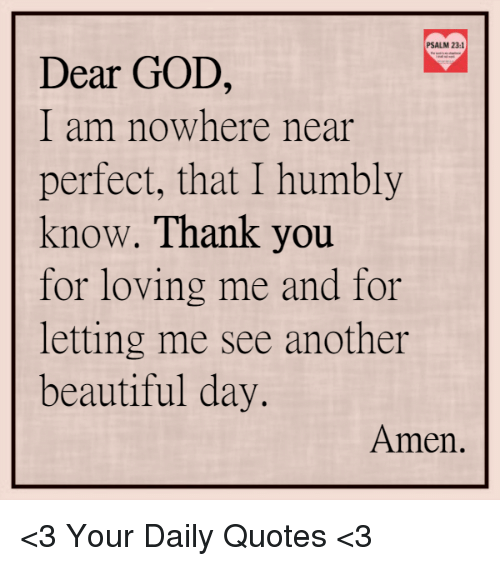 Psalm 231 Dear God I Am Nowhere Near Perfect That I Humbly Know