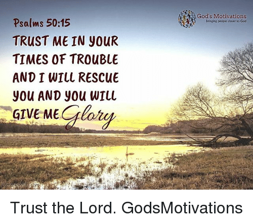 psalms 5015 trust me in our times of trouble and t will