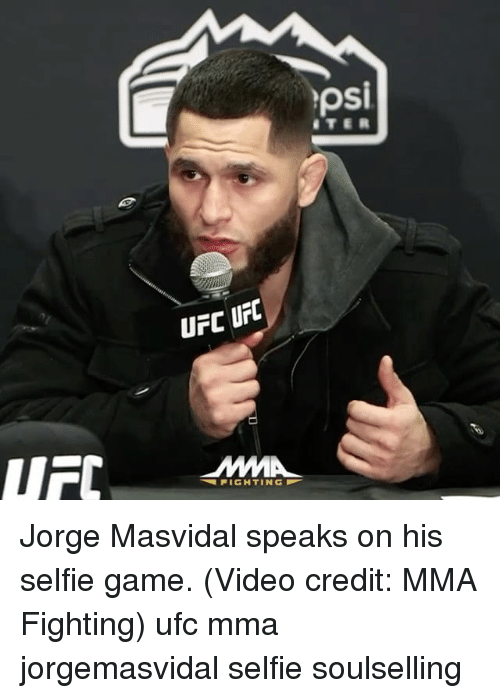psi ufc ufc mmma fighting jorge masvidal speaks on his 13322166 ✅ 25 best memes about jorge masvidal jorge masvidal memes