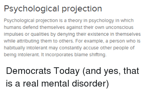 Psychological Projection Psychological Projection Is A Theory In